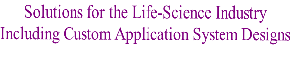 Solutions for the Life-Science Industry